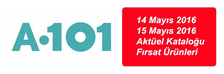 a101-14-15-mayis-2016-aktuel